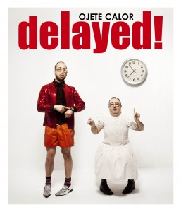 cover_Ojete_Calor_Delayed_2013